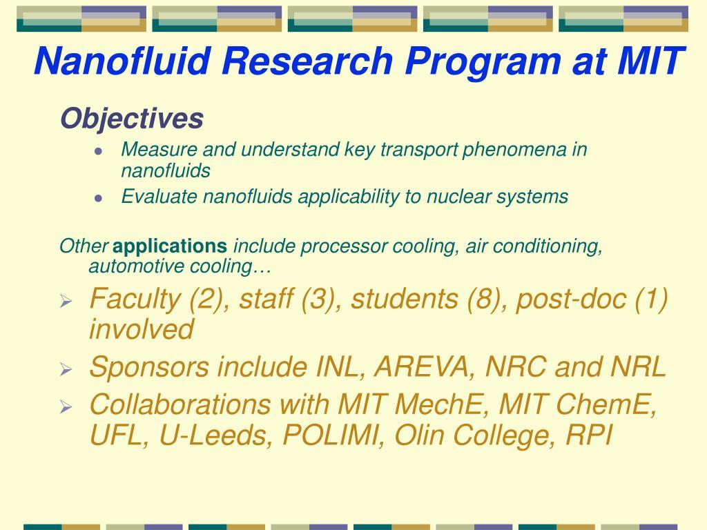 Nanofluid Research Program at MIT