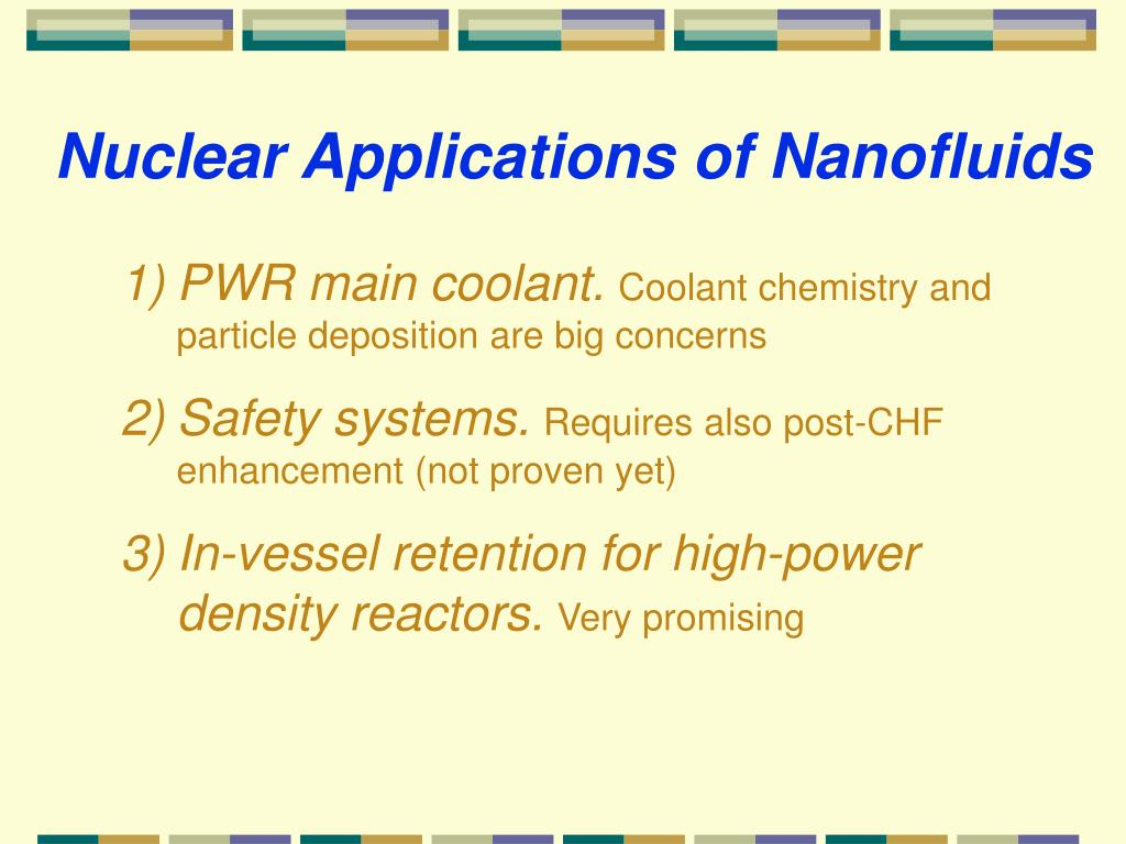 Nuclear Applications of Nanofluids