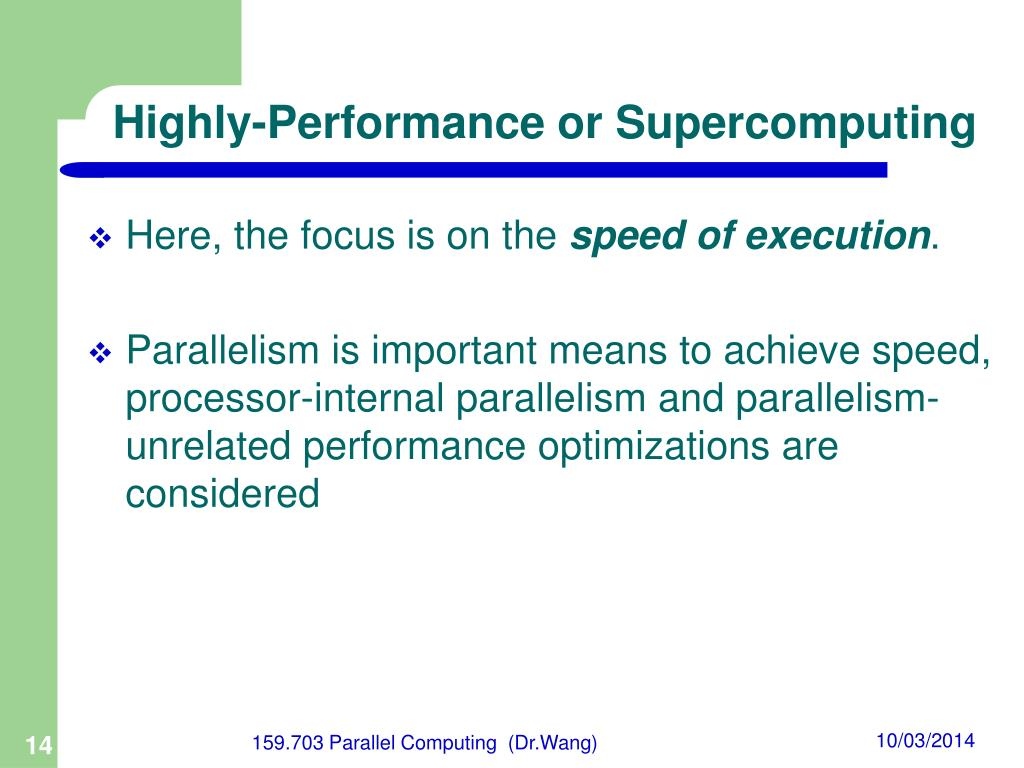 Highly-Performance or Supercomputing