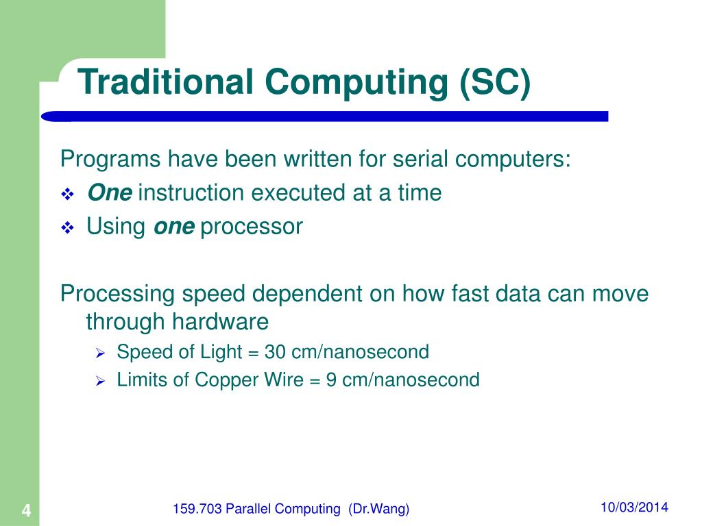 Traditional Computing (SC)
