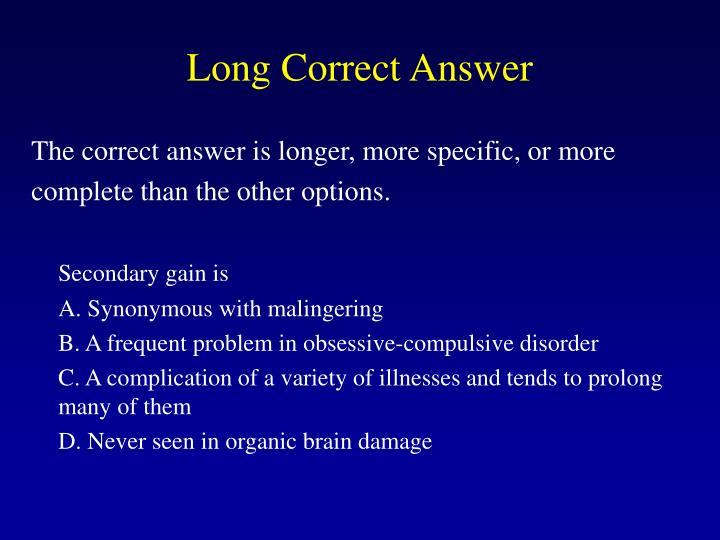 Long Correct Answer