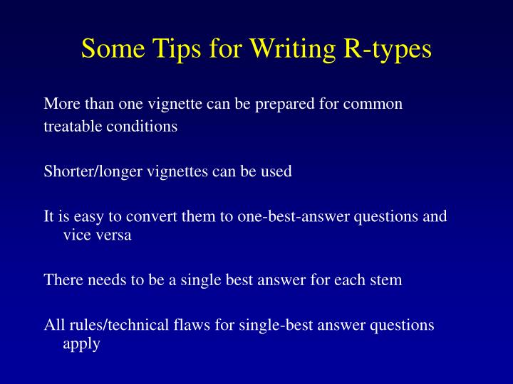 Some Tips for Writing R-types