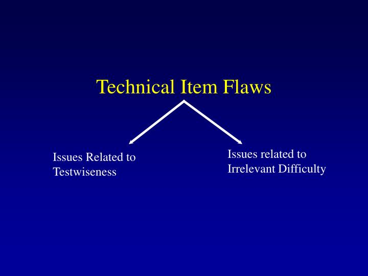 Technical Item Flaws