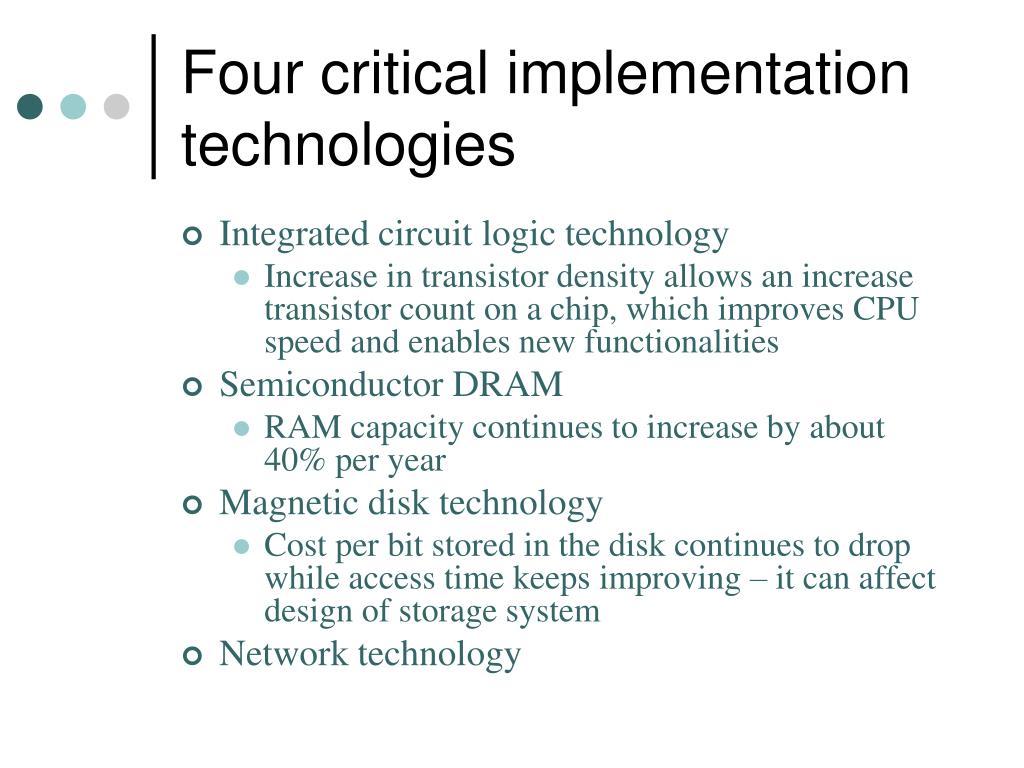 Four critical implementation technologies