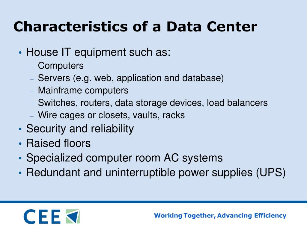 Characteristics of a Data Center