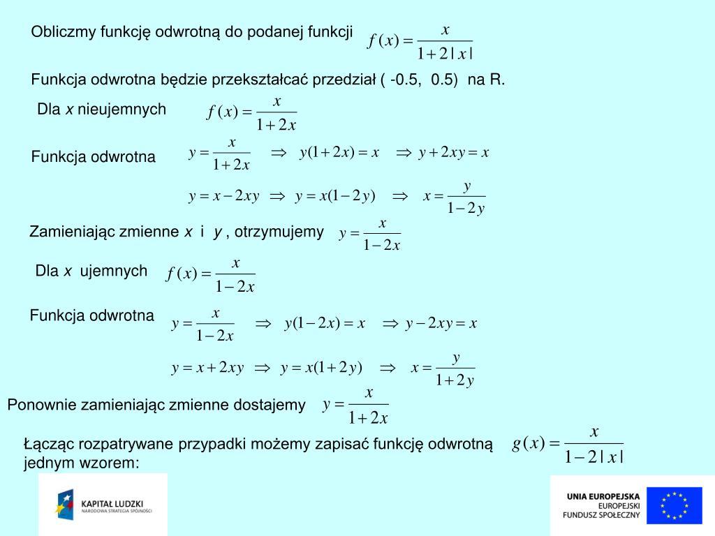 Obliczmy funkcję odwrotną do podanej funkcji