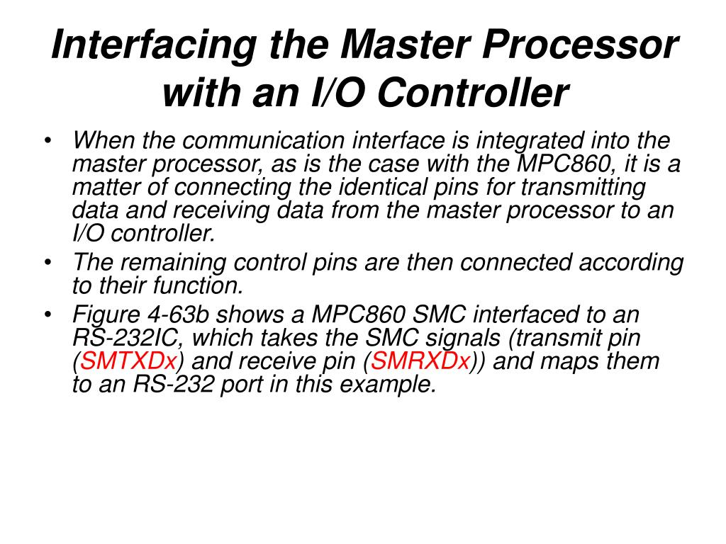 Interfacing the Master Processor with an I/O Controller
