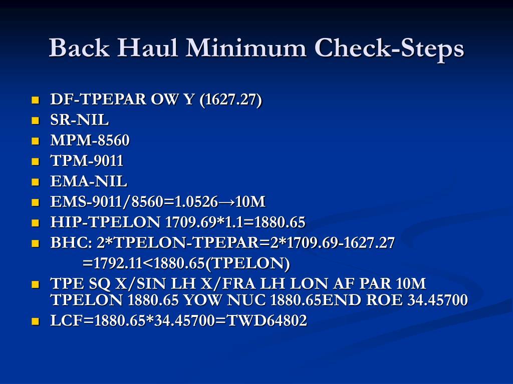 Back Haul Minimum Check-Steps