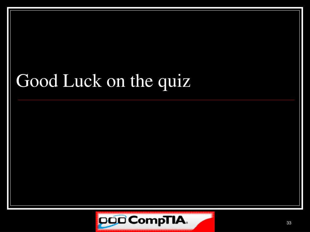 Good Luck on the quiz