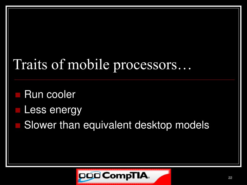 Traits of mobile processors…