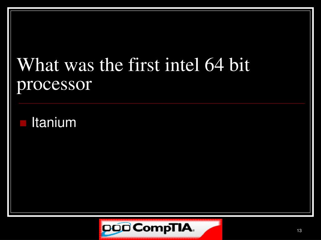 What was the first intel 64 bit processor