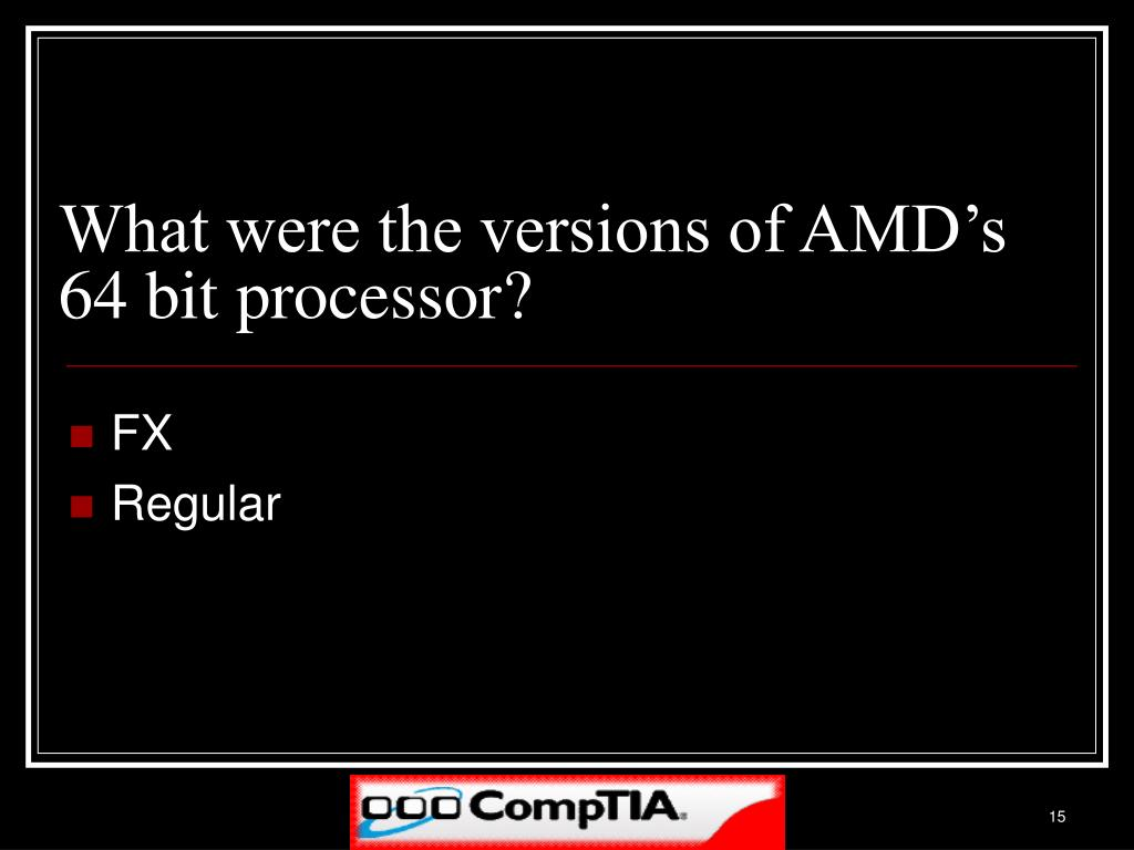 What were the versions of AMD's 64 bit processor?
