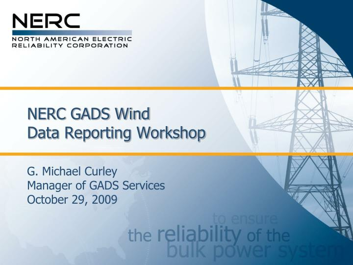 Nerc gads wind data reporting workshop