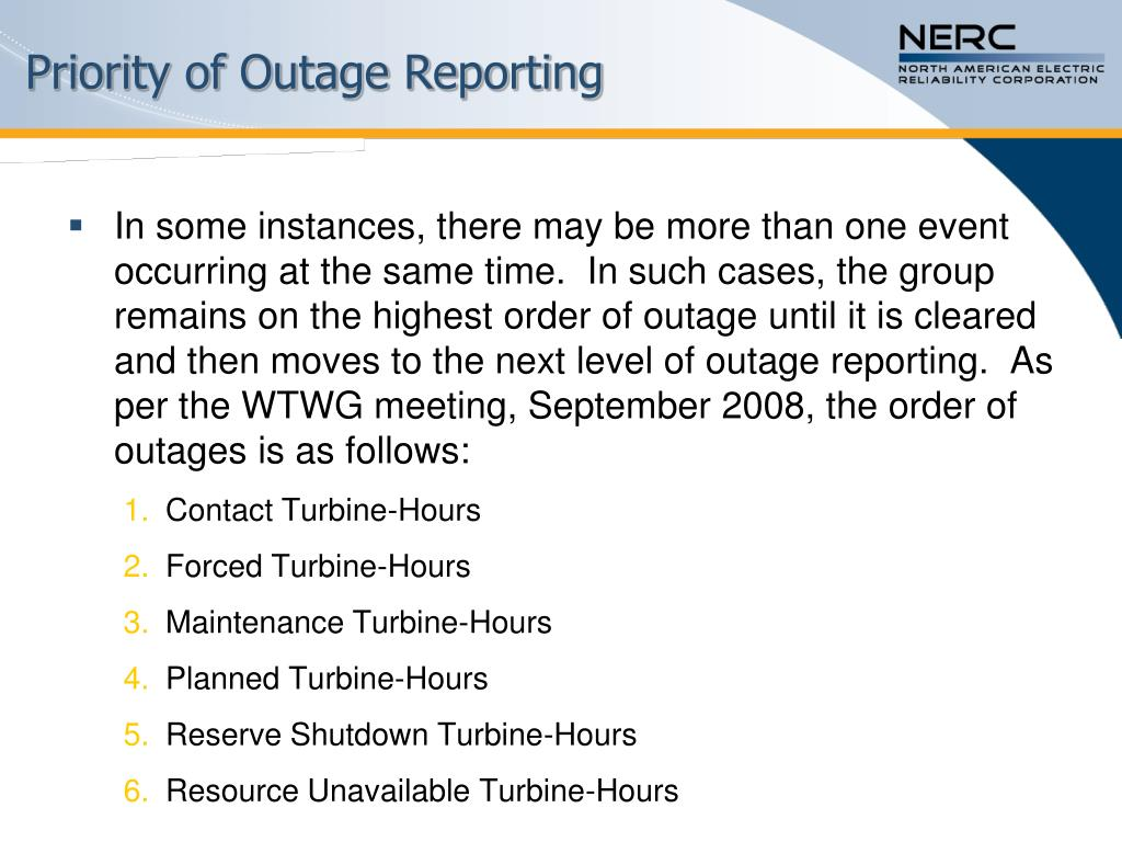 Priority of Outage Reporting
