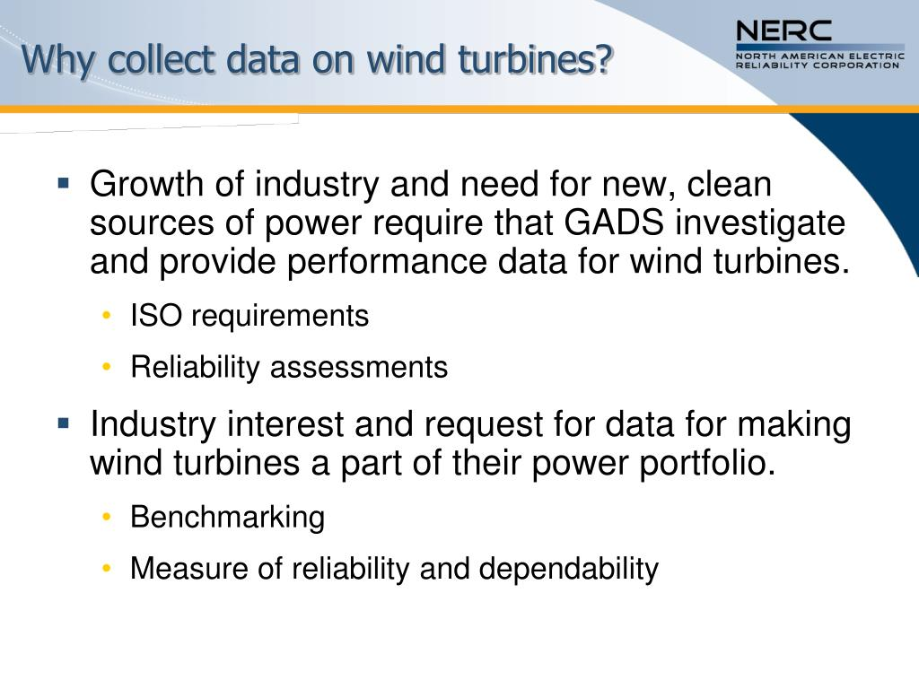 Why collect data on wind turbines?
