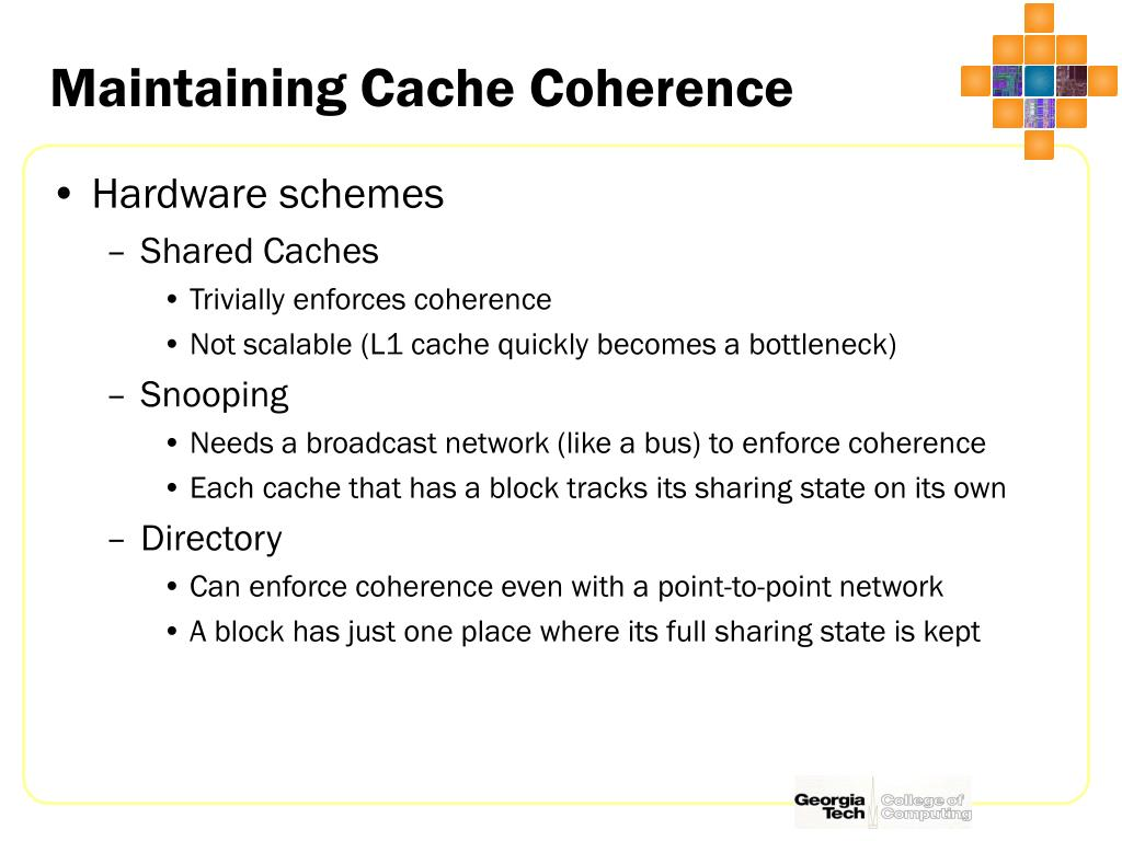 Maintaining Cache Coherence
