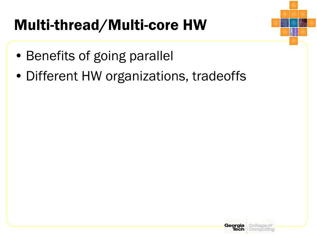 Multi-thread/Multi-core HW