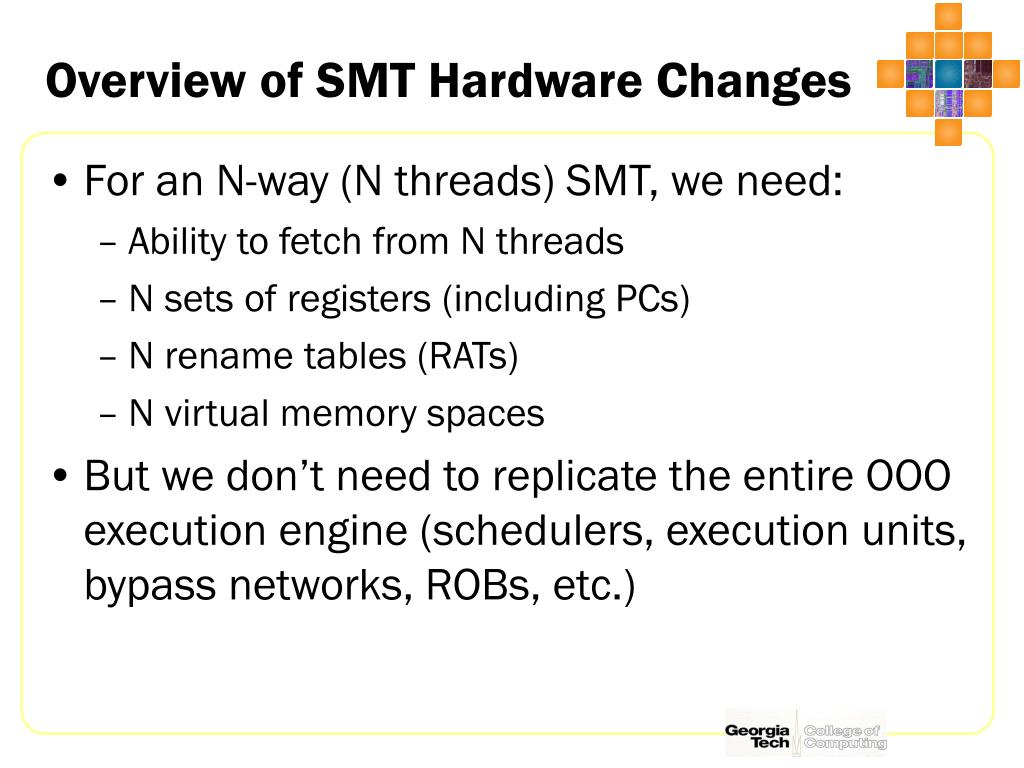 Overview of SMT Hardware Changes