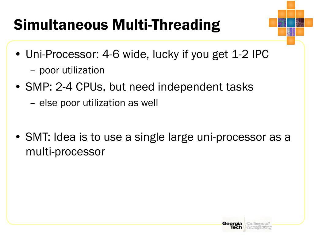 Simultaneous Multi-Threading