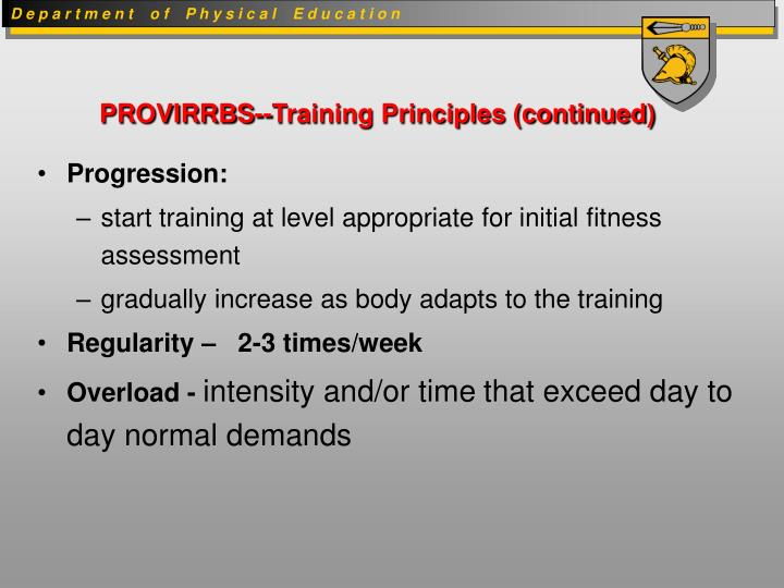 PROVIRRBS--Training Principles (continued)