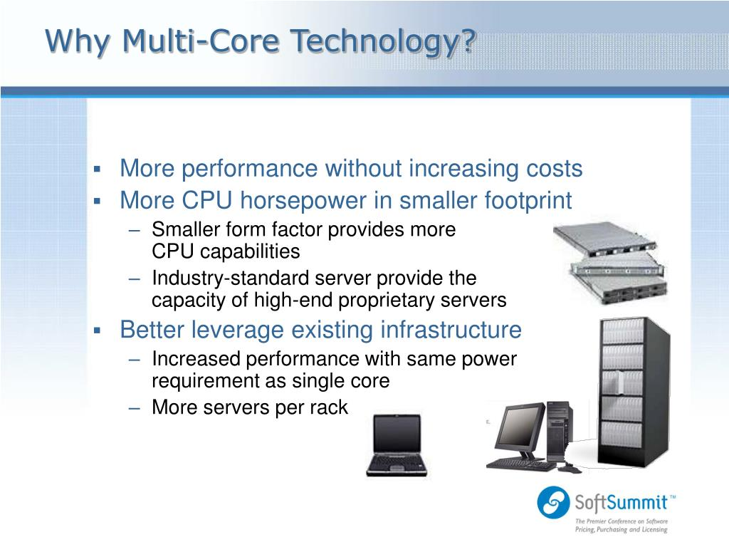 Why Multi-Core Technology?