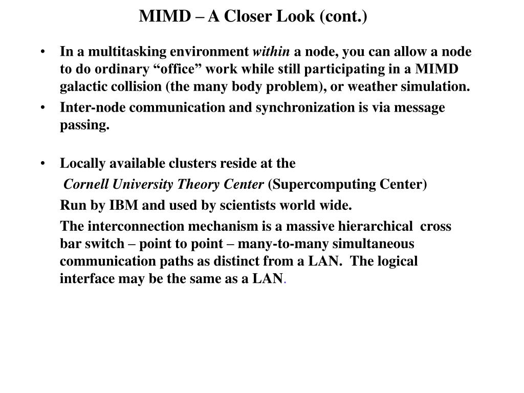 MIMD – A Closer Look (cont.)