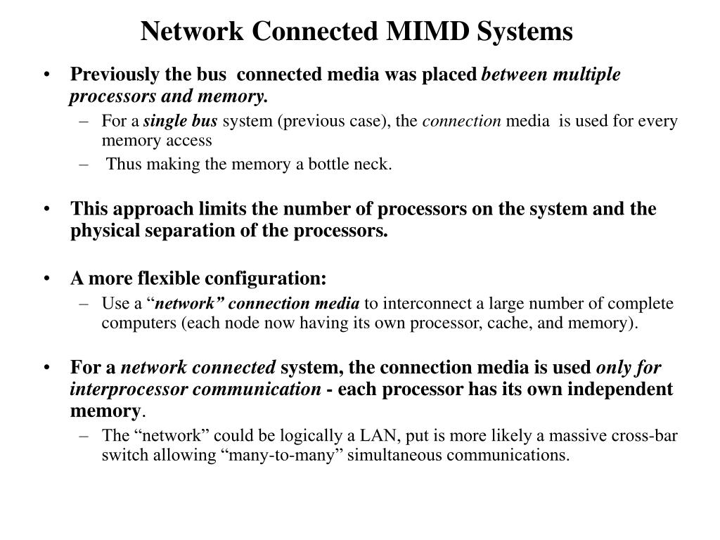 Network Connected MIMD Systems