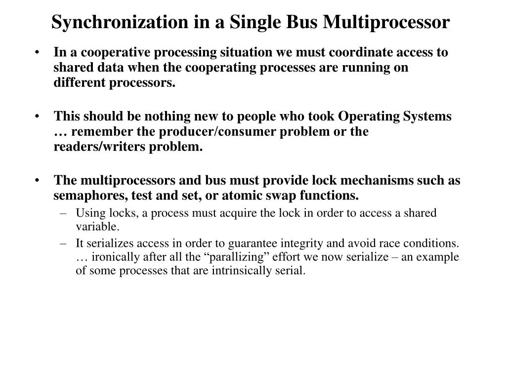 Synchronization in a Single Bus Multiprocessor