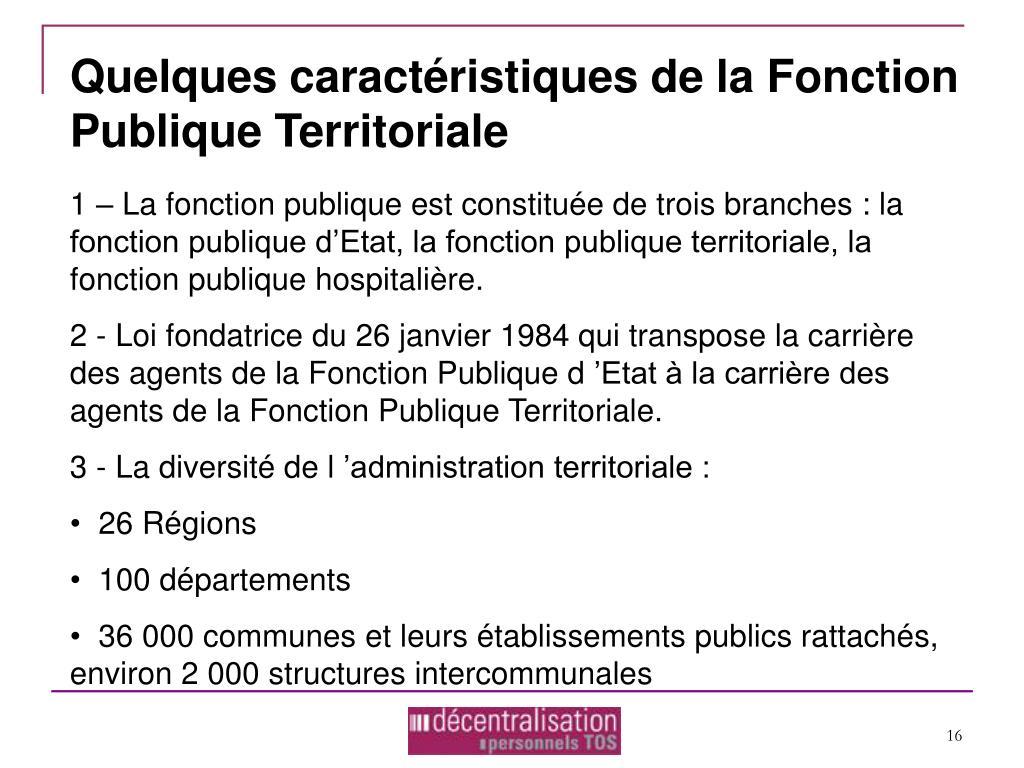 Quelques caractéristiques de la Fonction Publique Territoriale