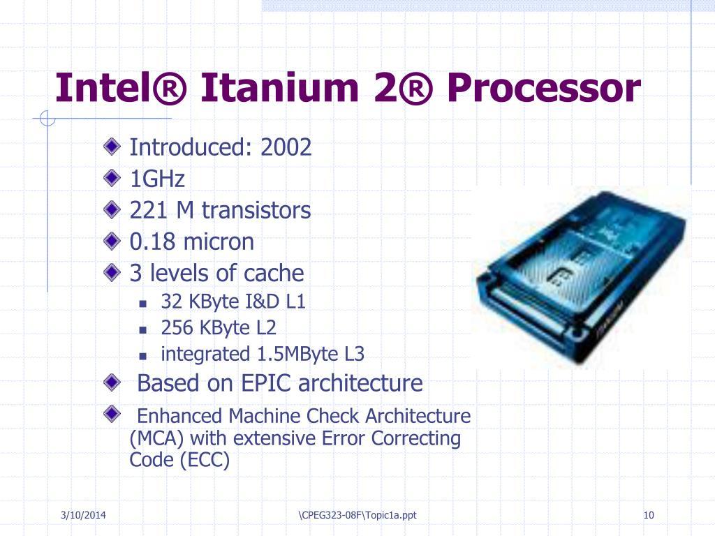 Intel® Itanium 2® Processor