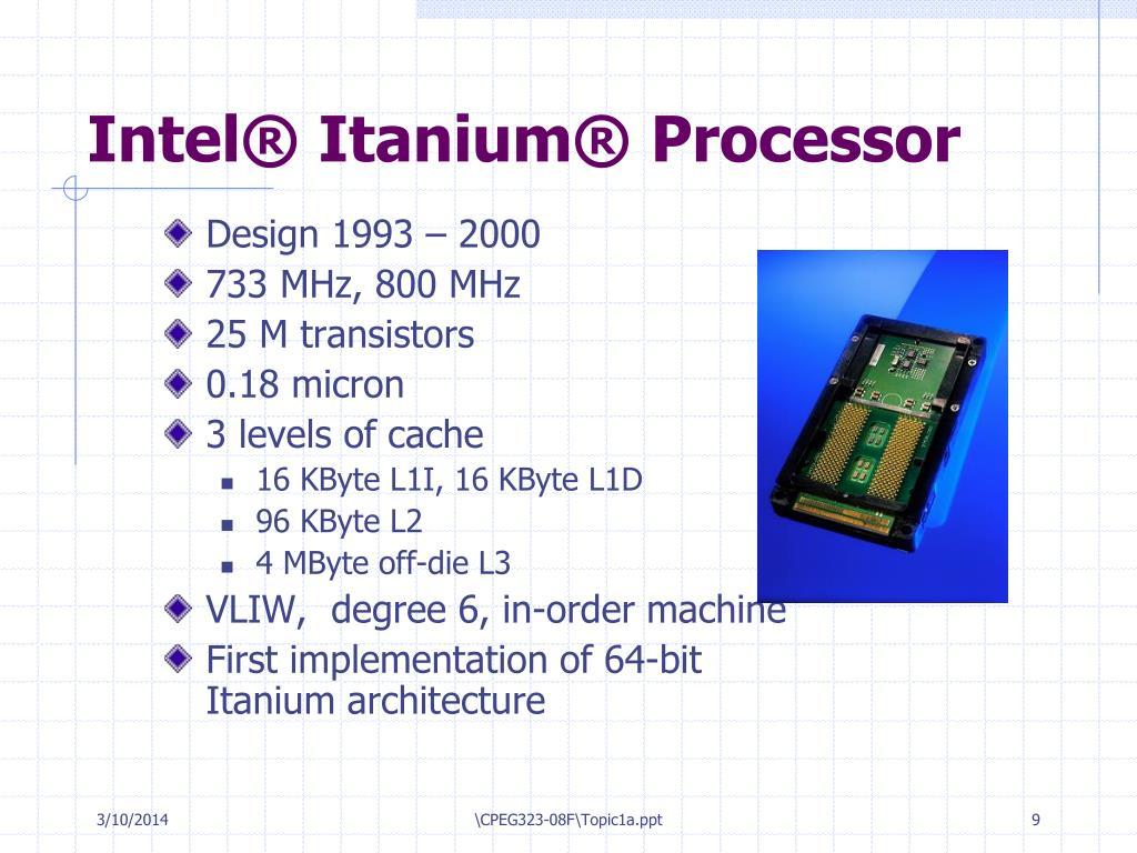 Intel® Itanium® Processor