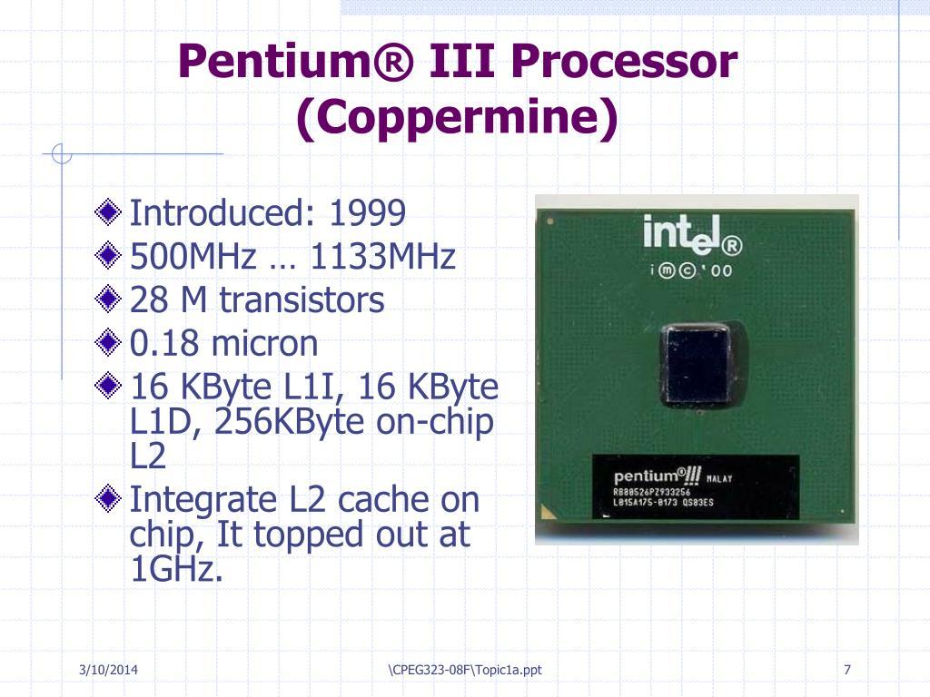 Pentium® III Processor (Coppermine)