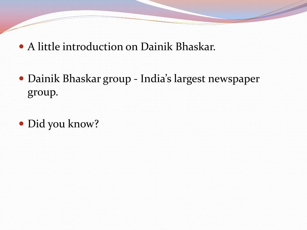 A little introduction on Dainik Bhaskar.