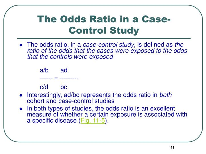 The Odds Ratio in a Case-Control Study