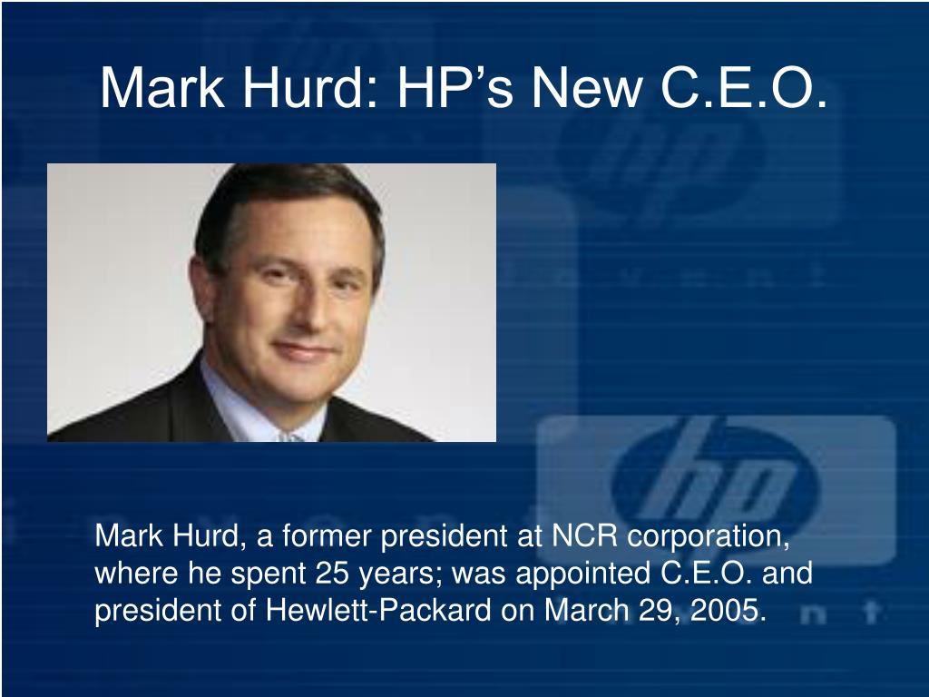 Mark Hurd: HP's New C.E.O.