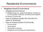 residential environments44