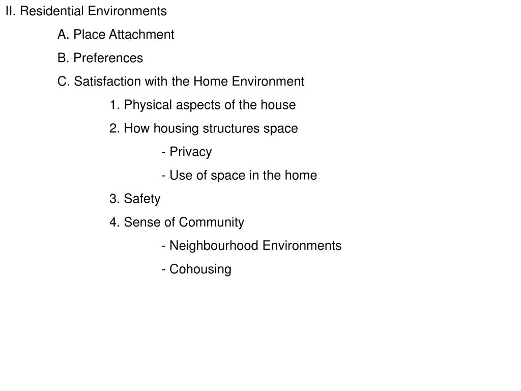 II. Residential Environments