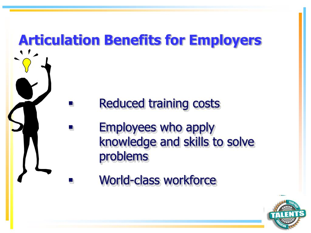 Articulation Benefits for Employers