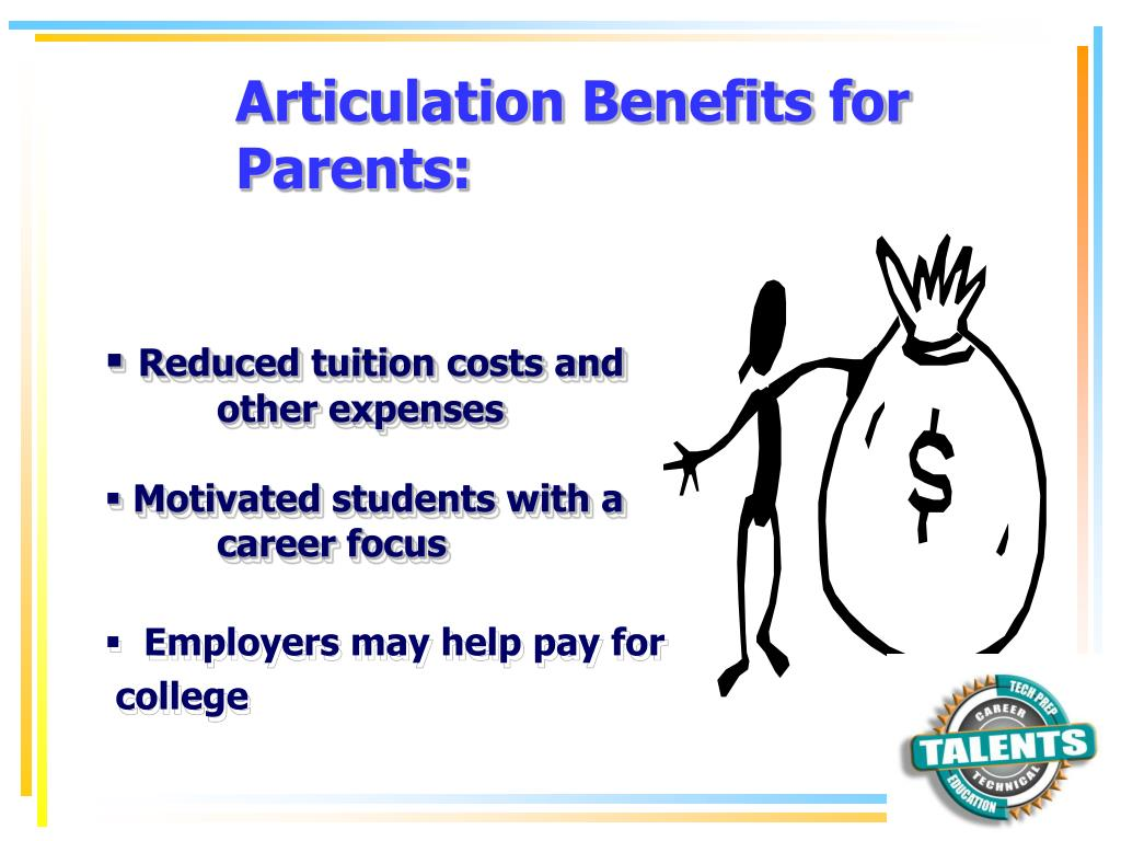 Articulation Benefits for Parents:
