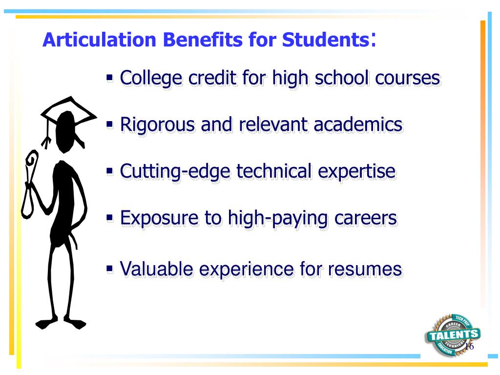 Articulation Benefits for Students