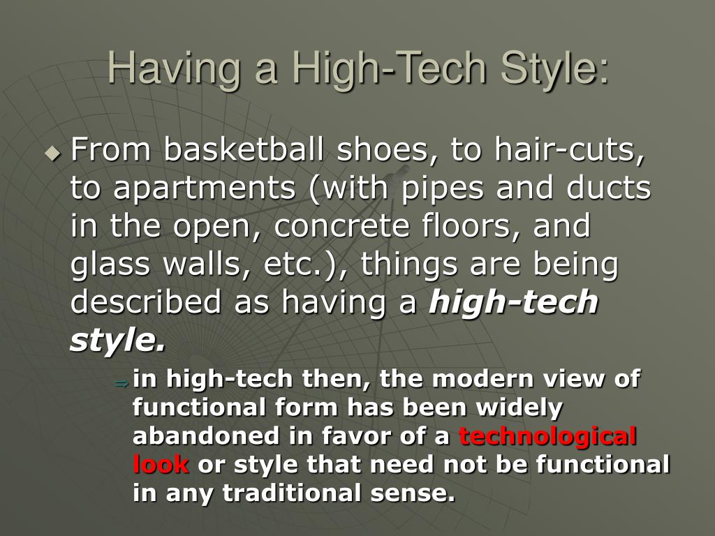 Having a High-Tech Style: