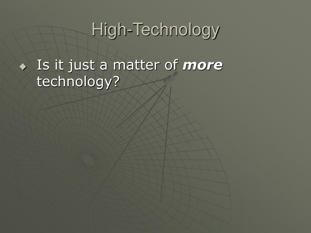 High-Technology