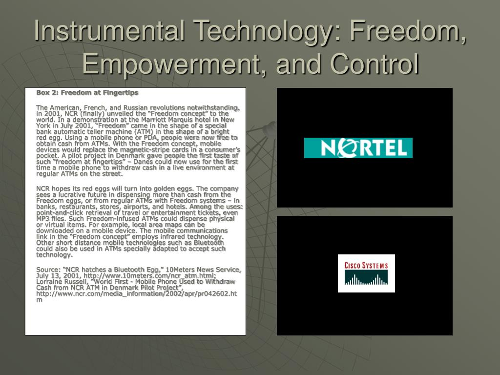 Instrumental Technology: Freedom, Empowerment, and Control