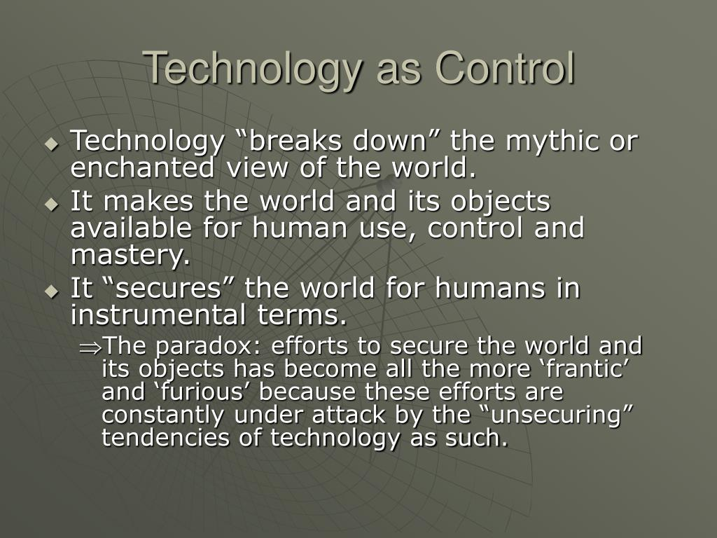 Technology as Control