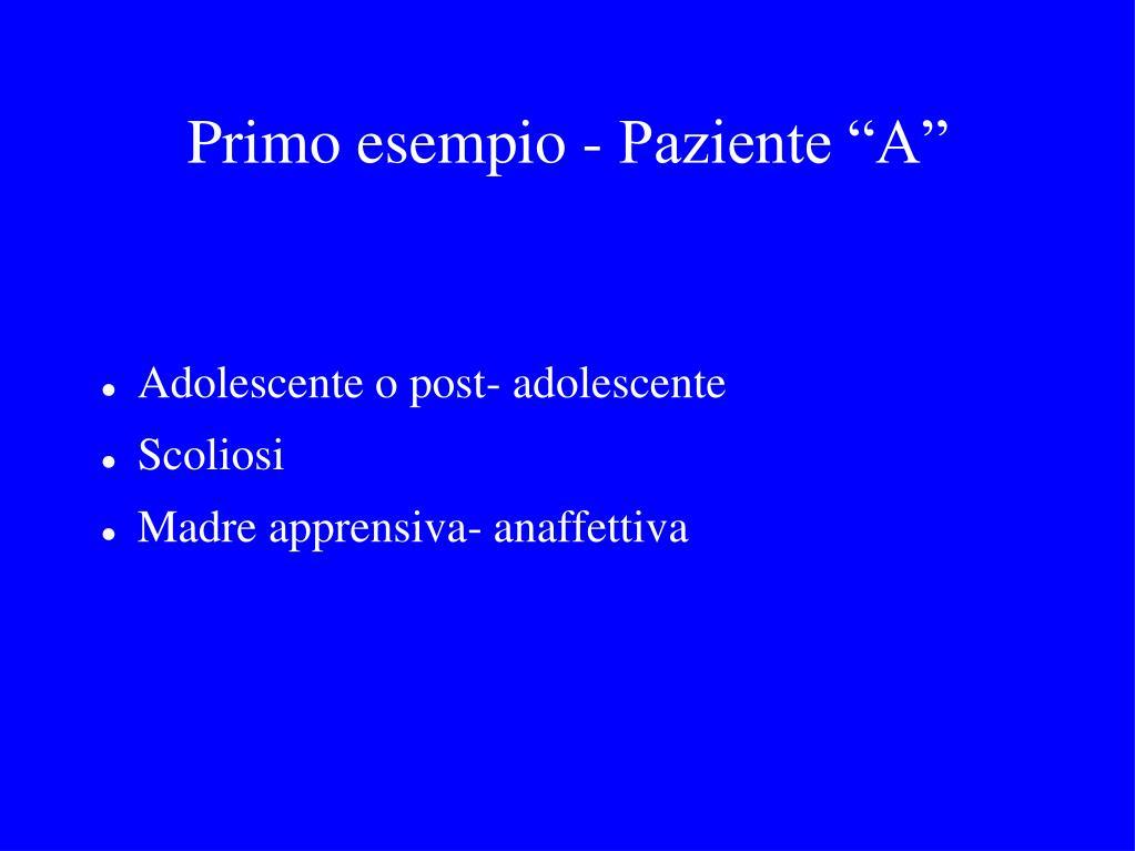 """Primo esempio - Paziente """"A"""""""