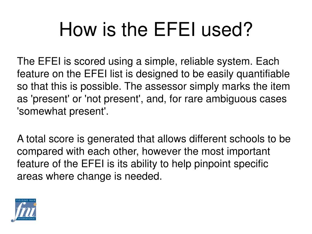 How is the EFEI used?