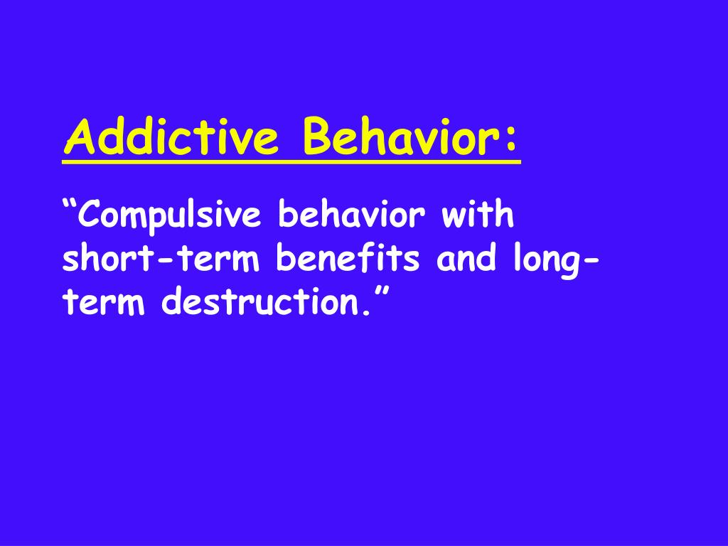 addict behaviour patterns