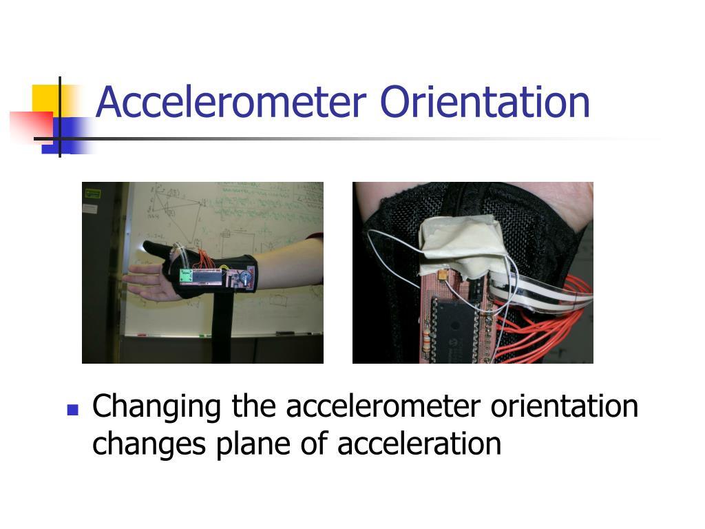 Accelerometer Orientation