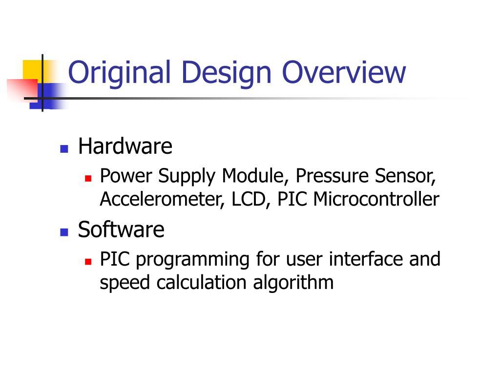 Original Design Overview