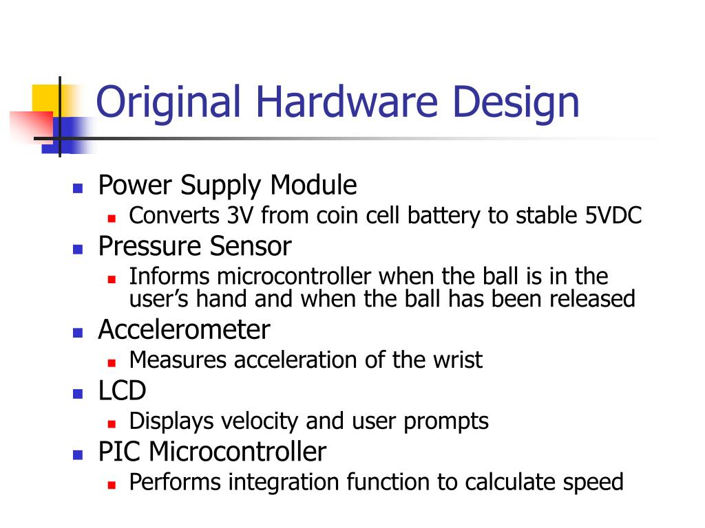 Original Hardware Design